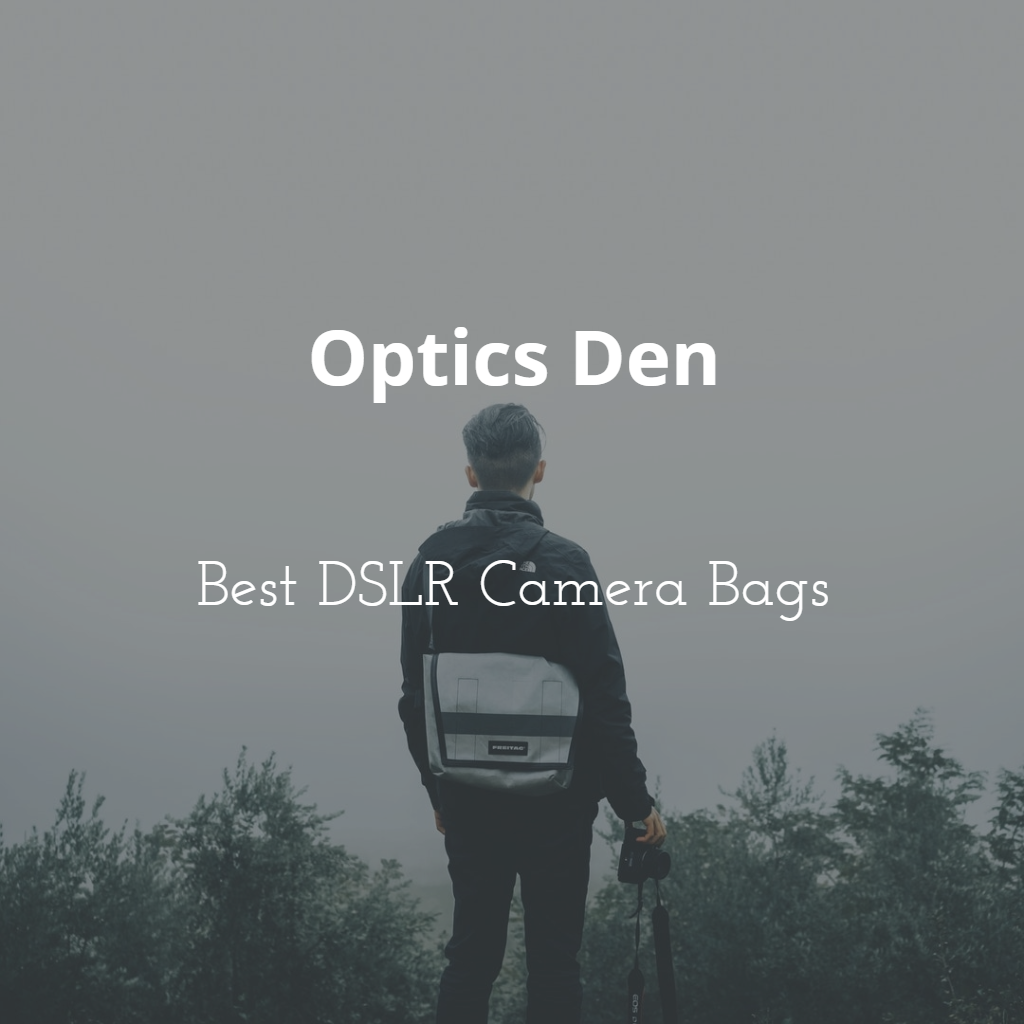 Best bags for DSLR cameras